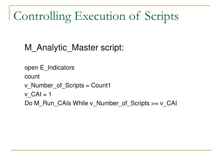 Controlling Execution of Scripts