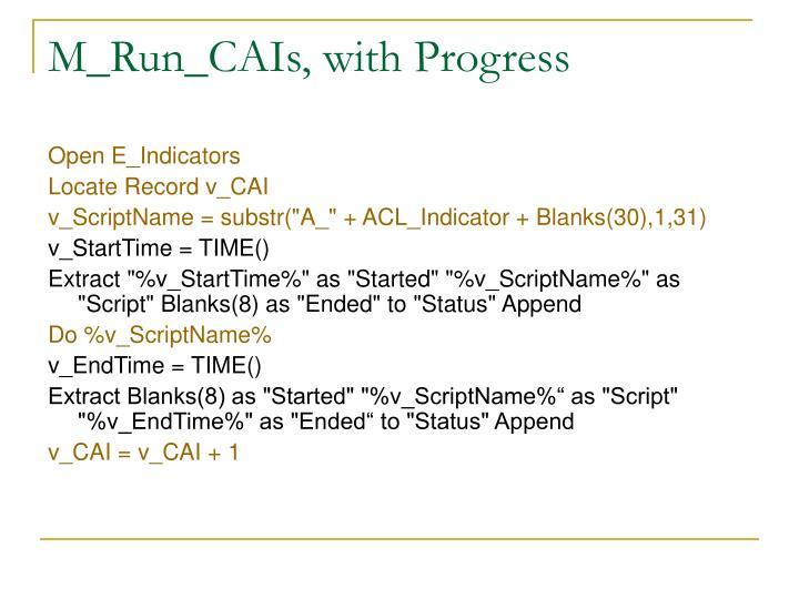 M_Run_CAIs, with Progress
