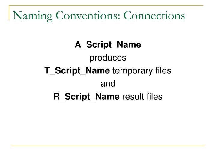 Naming Conventions: Connections
