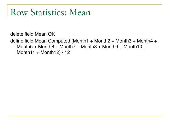 Row Statistics: Mean