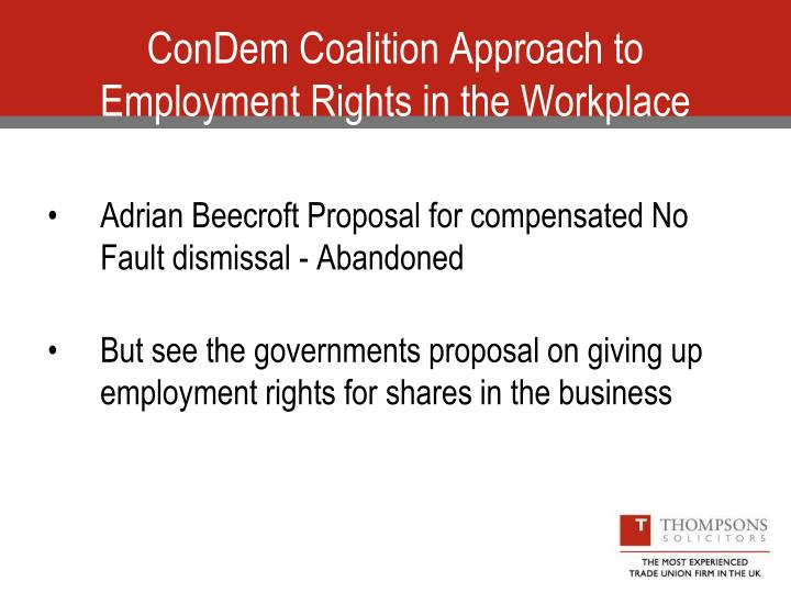 Condem coalition approach to employment rights in the workplace