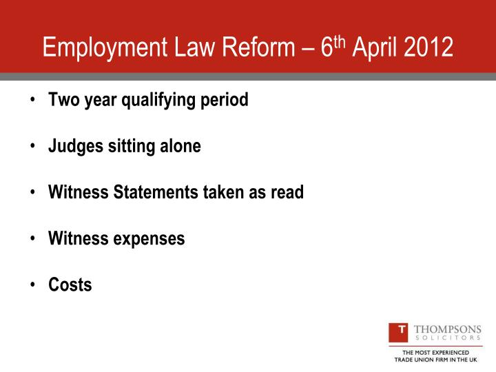 Employment Law Reform – 6