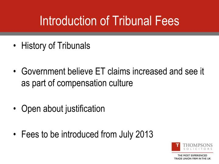Introduction of Tribunal Fees