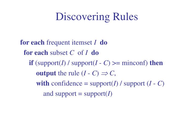 Discovering Rules