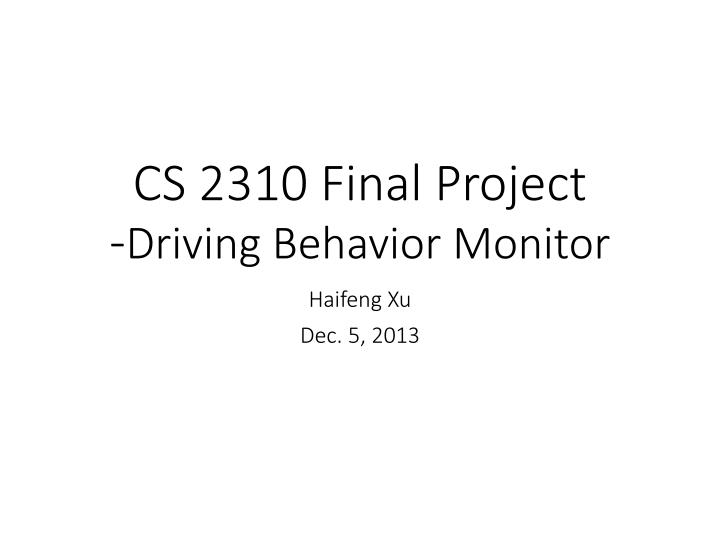 Cs 2310 final project driving behavior monitor