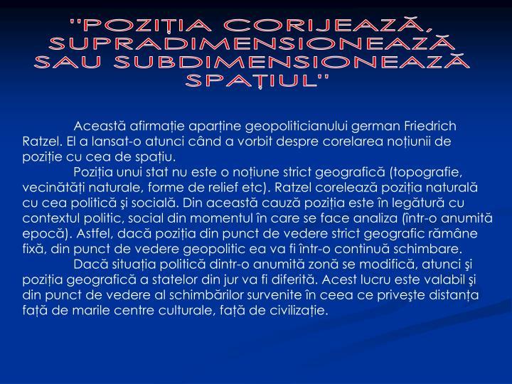 """""""POZIŢIA CORIJEAZĂ,"""