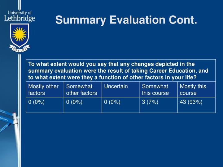 Summary Evaluation Cont.