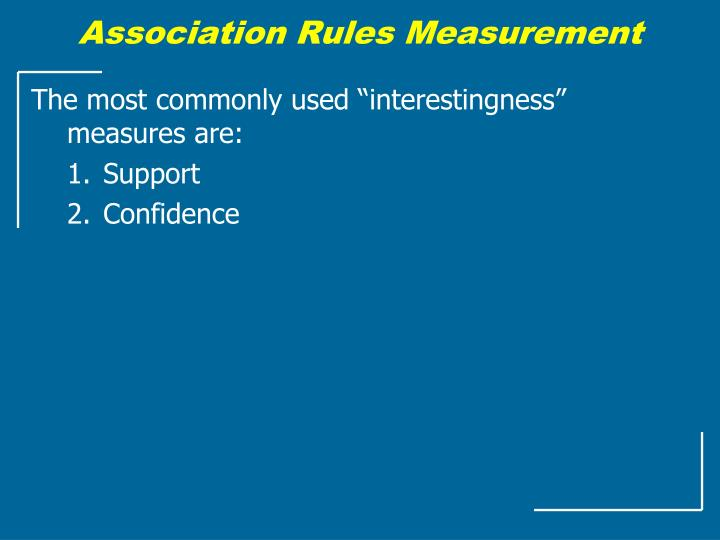 Association Rules Measurement