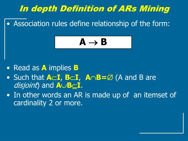 In depth Definition of ARs Mining