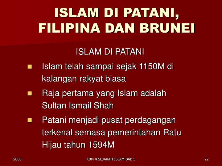 ISLAM DI PATANI, FILIPINA DAN BRUNEI