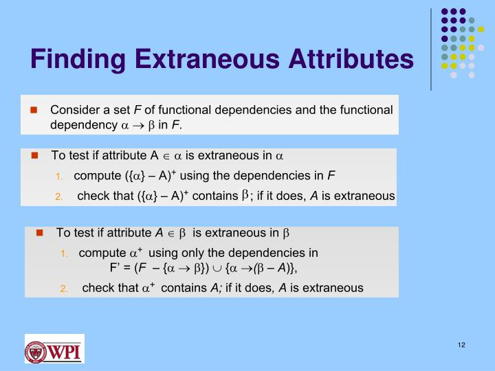 Finding Extraneous Attributes