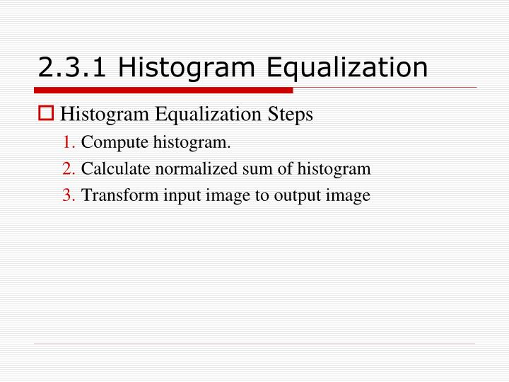 2.3.1 Histogram Equalization