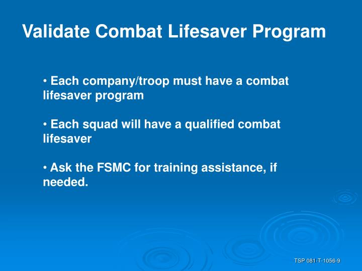 Validate Combat Lifesaver Program