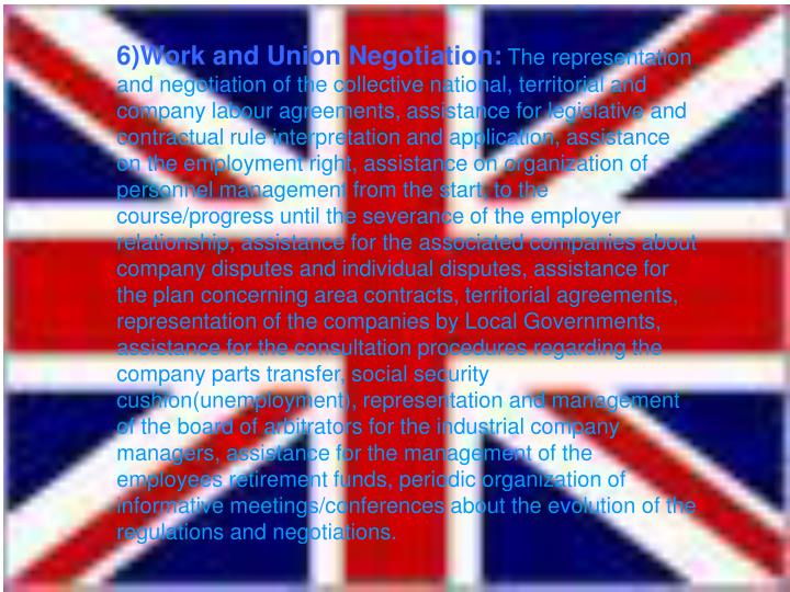 6)Work and Union Negotiation: