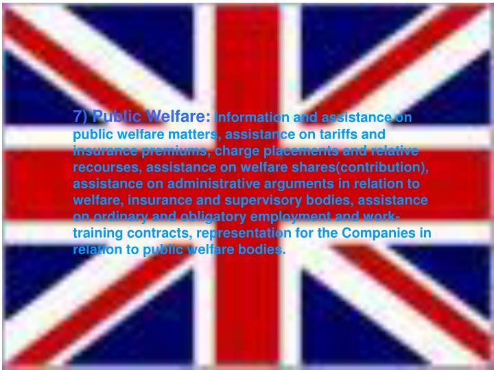 7) Public Welfare: