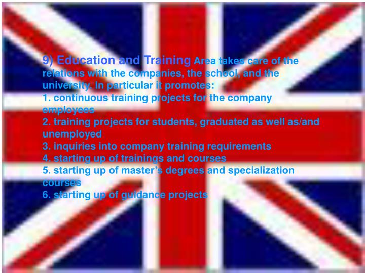9) Education and Training