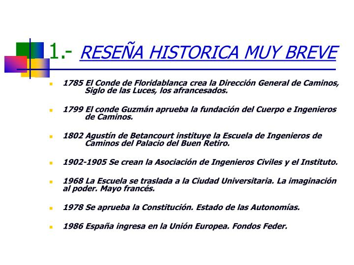 1 rese a historica muy breve