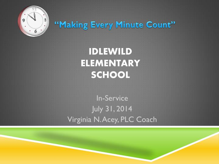 """""""Making Every Minute Count"""""""