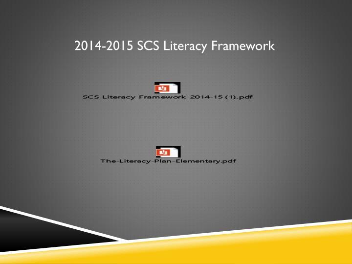 2014-2015 SCS Literacy Framework