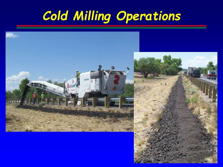Cold Milling Operations
