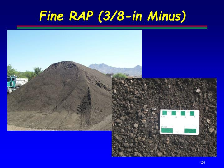 Fine RAP (3/8-in Minus)