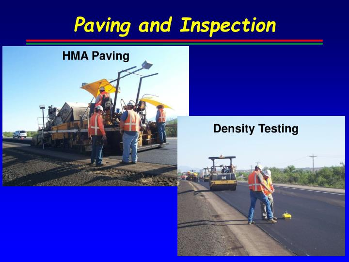 Paving and Inspection