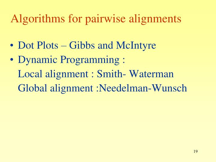 Algorithms for pairwise alignments