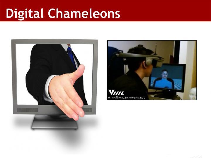 Digital Chameleons