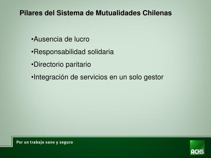 Pilares del Sistema de Mutualidades Chilenas