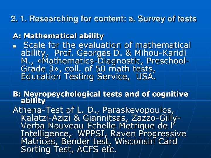 2. 1. Researching for content: a. Survey of tests