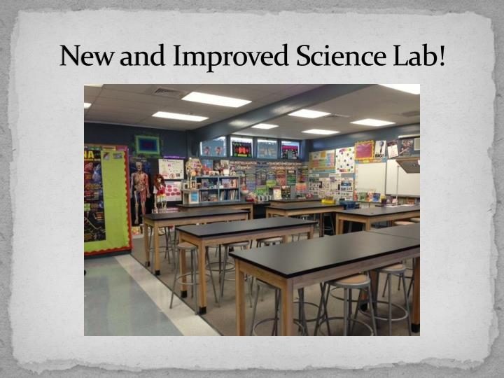 New and Improved Science Lab!