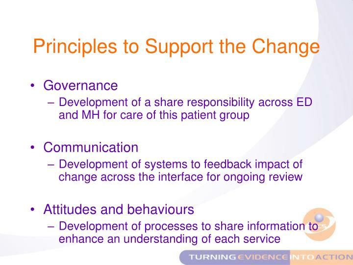 Principles to Support the Change