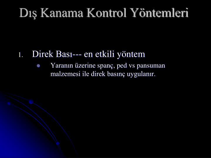 D Kanama Kontrol Yntemleri