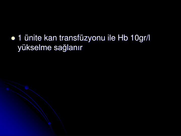 1 nite kan transfzyonu ile