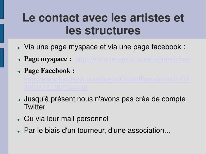 Le contact avec les artistes et les structures