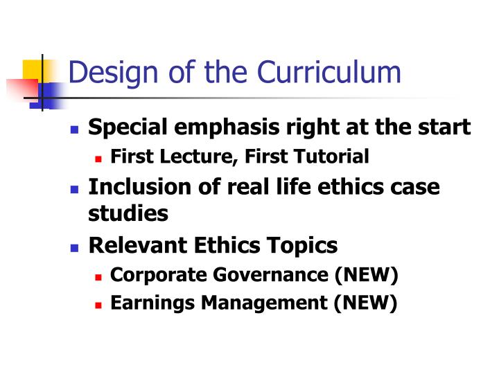 Design of the Curriculum