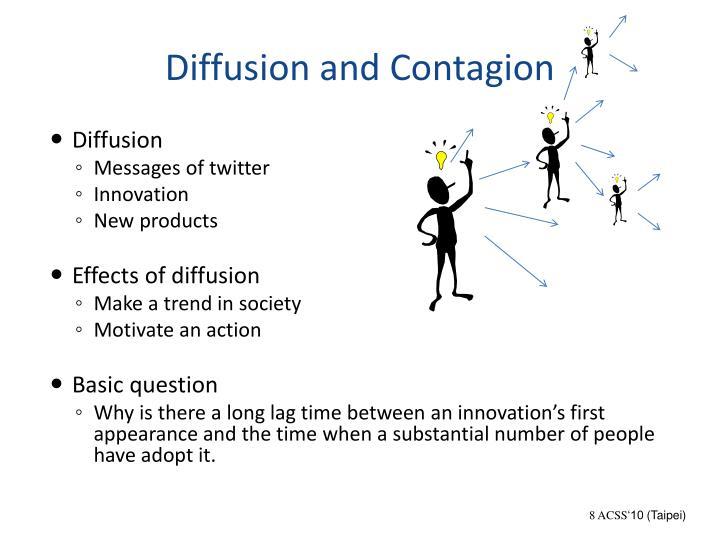 Diffusion and Contagion