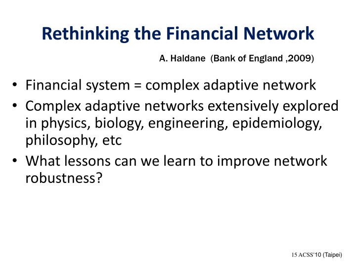 Rethinking the Financial Network