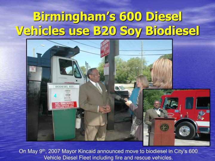 Birmingham's 600 Diesel Vehicles use B20 Soy Biodiesel