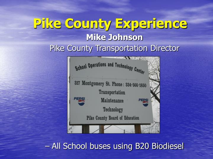 Pike County Experience