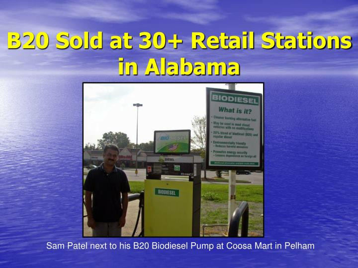 B20 Sold at 30+ Retail Stations in Alabama