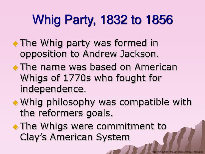 Whig Party, 1832 to 1856