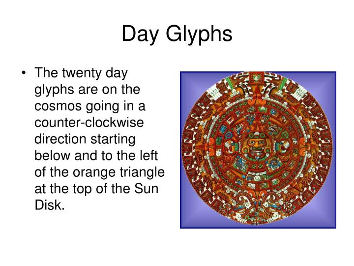 Day Glyphs