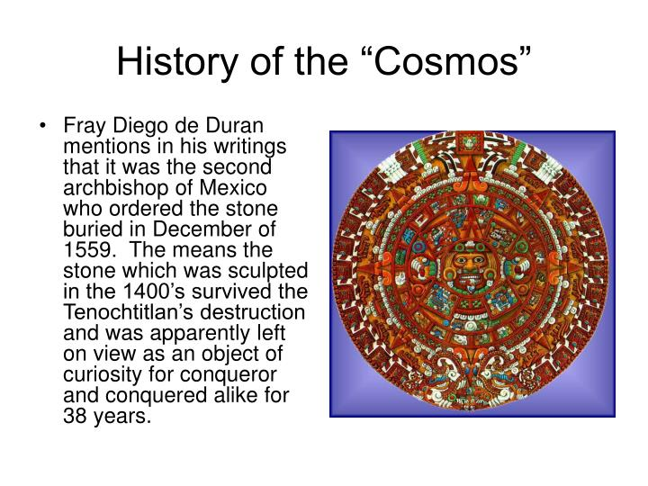 "History of the ""Cosmos"""