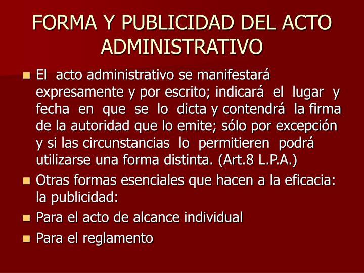 FORMA Y PUBLICIDAD DEL ACTO ADMINISTRATIVO