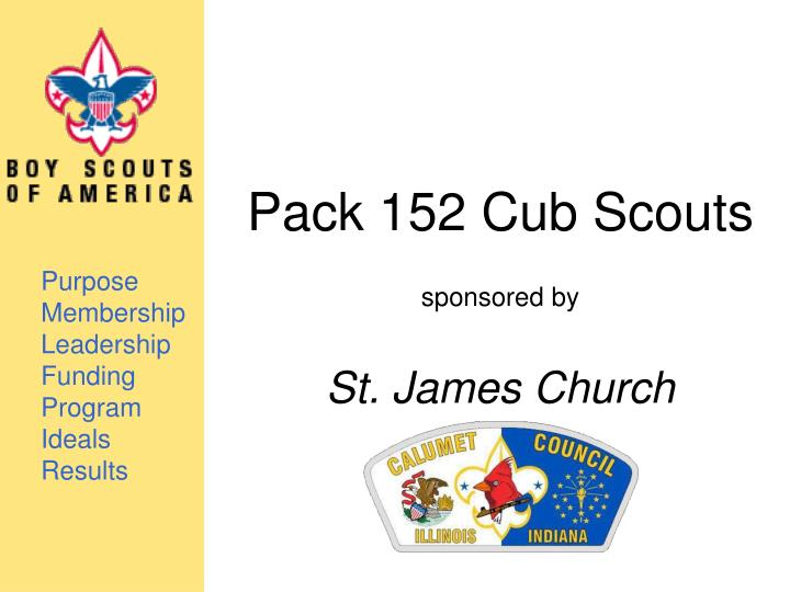 pack 152 cub scouts sponsored by st james church