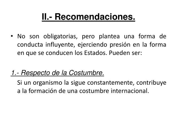 II.- Recomendaciones.