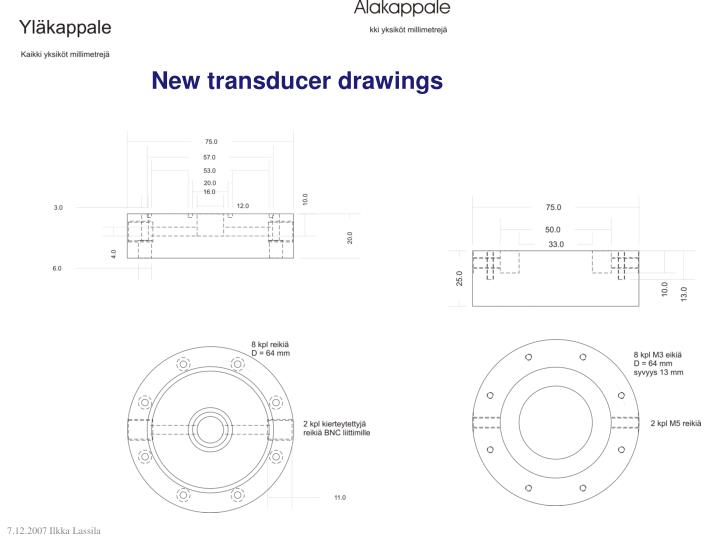 New transducer drawings