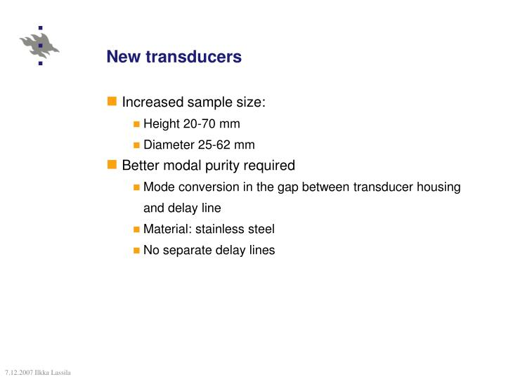 New transducers