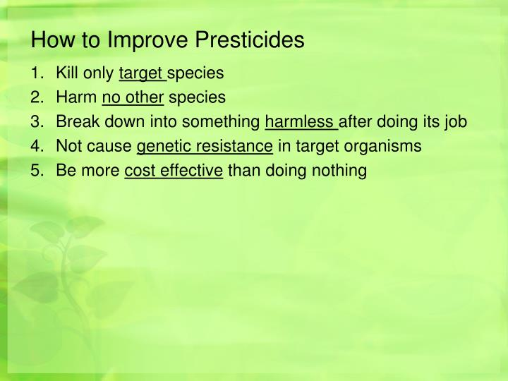 How to Improve Presticides